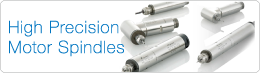 High Precision Motor Spindles